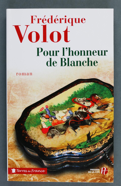 Couverture de Frédéric Volot, Pour l'honneur de Blanche